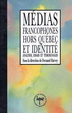 Les Médias en milieu minoritaire : les rapports entre l'économie et la culture