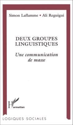Deux groupes linguistiques, une communication de masse