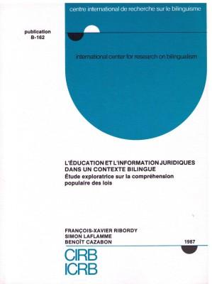 L'Éducation et l'information juridiques dans un contexte bilingue : Étude exploratrice sur la compréhension populaire des lois