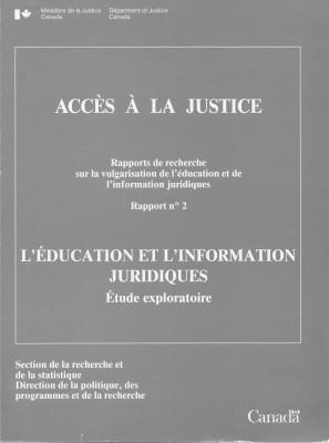 L'Éducation et l'information juridiques : étude exploratoire