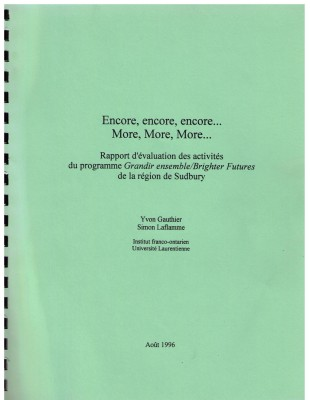 Encore, encore, encore… More, More, More…, Rapport d'évaluation des activités du programme