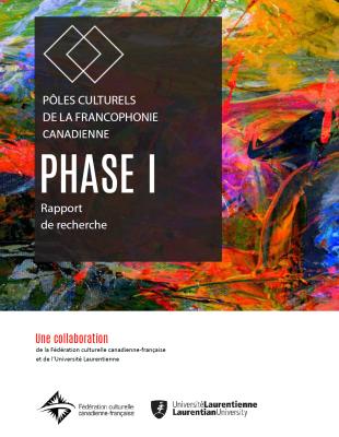 Pôles culturels de la francophonie canadienne – Phase I